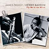Fly Me to the Moon James Moody