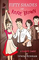 Fifty Shades of Roxie Brown (Comedy Romance) (English Edition)