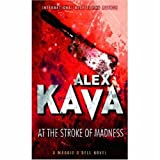 At the Stroke of Madness (MIRA) (077830096X) by Alex Kava