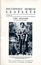 Southwest Museum Leaflets, The Navaho, No.…