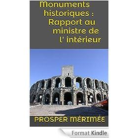 Monuments historiques : Rapport au ministre de l' int�rieur