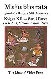 img - for Mahabharata, Ksiega XII, Santi Parva, czesc 2 i 3: Mokszadharma Parva - O drodze do Wyzwolenia (Polish Edition) book / textbook / text book