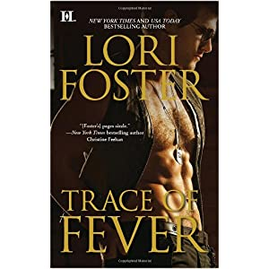 A Trace of Fever by Lori Foster
