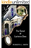 The Secret of Lucianne Dove (Mickey McCoy Paranormal Mystery Book 1)