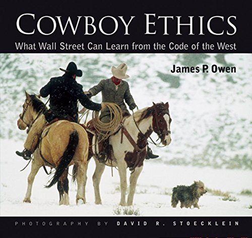 Cowboy Ethics: What Wall Street Can Learn From The Code Of The West PDF