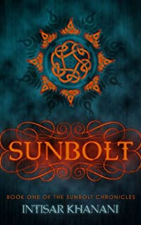 Sunbolt by Intisar Khanani ebook deal