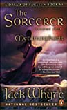 The Sorcerer, Vol. 2: Metamorphosis (A Dream of Eagles, Book 6)