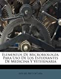 img - for Elementos De Microbiolog a: Para Uso De Los Estudiantes De Medicina Y Veterinaria (Spanish Edition) book / textbook / text book