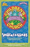 img - for Children's Church Snacks & Games: A Fun Lesson-Based Snack & Game for Each Lesson (Noah's Park Children's Church) book / textbook / text book