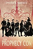 The Prophecy Con (Rogues of the Republic Book 2)