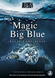 The Magic Of The Big Blue: Seven Continents [DVD]