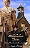 Mail Order Vows  (Sweet Mail Order Bride Historical Romance Novel) (Brides of Sweetheart Falls series)