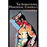 The International Homosexual Conspiracy