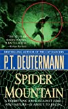 Spider Mountain (0312945930) by Peter T. Deutermann,P. T. Deutermann
