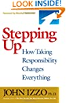 Stepping Up: How Taking Responsibilit...