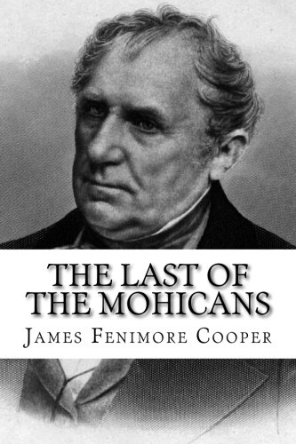 an analysis of james fenimore coopers last of the mohicans Fenimore cooper's literary offenses in 1895, mark twain published his acerbic criticism of james fenimore cooper in his essay the literary offenses of fenimore cooper john mcwilliams in the last of the mohicans.
