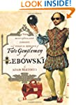 Two Gentlemen of Lebowski: A Most Exc...