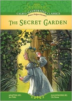 The Secret Garden (Calico Illustrated Classics Set 3) Library Binding