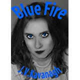 Blue Fire (Demon Witch)by J V Kavanagh