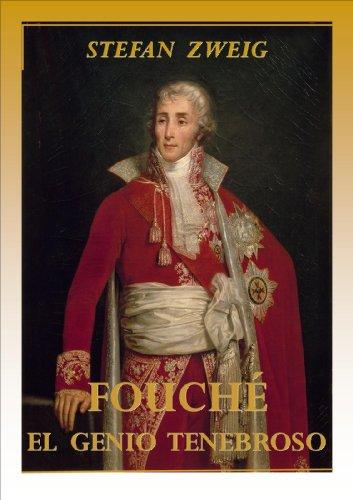 Portada del libro Fouché, el genio tenebroso de STEFAN ZWEIG