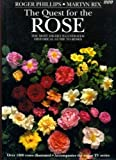 The Quest for the Rose: The Most Highly Illustrated Historical Guide to Roses
