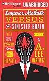 Emperor Mollusk Versus the Sinister Brain