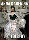 ANNA KARENINA (illustrated, complete, and unabridged)