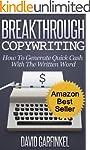 Breakthrough Copywriting: How To Gene...
