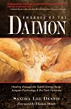 img - for Embrace of the Daimon: Healing through the Subtle Energy Body/ Jungian Psychology & the Dark Feminine book / textbook / text book
