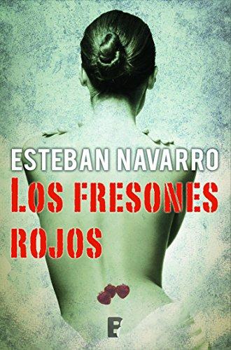 Portada del libro Los fresones rojos de Esteban Navarro