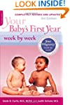 Your Baby's First Year Week by Week:...