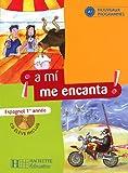 Espagnol 1re année a mi me encanta ! (1CD audio)