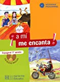 echange, troc Odile Cleren Montaufray, Isabel Hidalgo, Michelle Froger - Espagnol 1re année a mi me encanta ! (1CD audio)