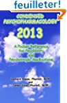 Condensed Psychopharmacology 2013: A...