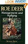 Roe Deer: Management and Stalking