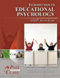 img - for CLEP Introduction to Educational Psychology Study Guide (Perfect Bound) book / textbook / text book