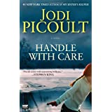 Handle with Care: A Novelby Jodi Picoult