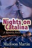 Nights on Catalina: A Romance