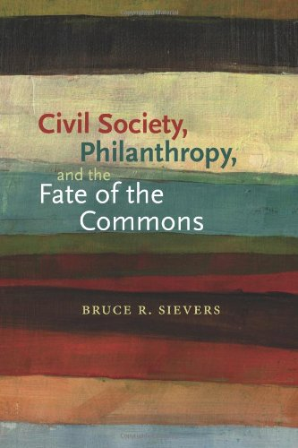 Civil Society, Philanthropy, and the Fate of the Commons...