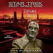 Enigma Tales: Star Trek: Deep Space Nine Audiobook by Una McCormack Narrated by Robert Petkoff