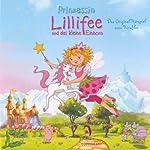 Prinzessin Lillifee und das kleine Einhorn: Das Original-Hörspiel zum Kinofilm | Monika Finsterbusch
