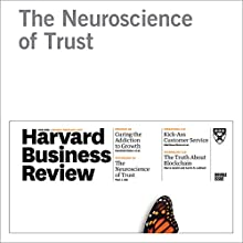 The Neuroscience of Trust Other by Paul J. Zak Narrated by Fleet Cooper