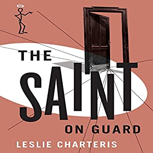 The Saint on Guard Audiobook