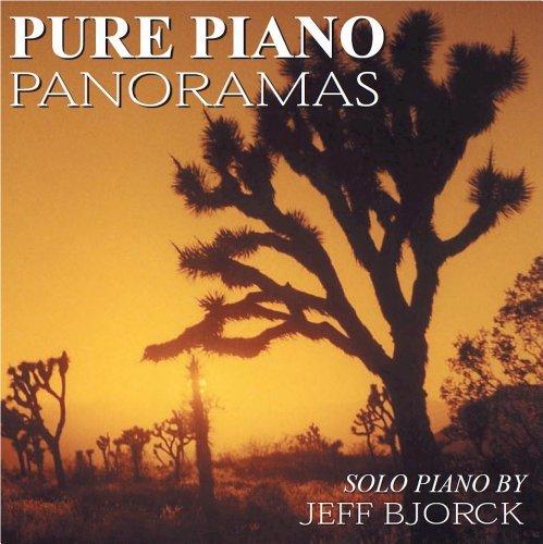 CD : JEFF BJORCK - Pure Piano Panoramas