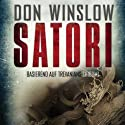 Satori Audiobook by Don Winslow Narrated by Frank Arnold