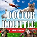 The Voyages of Doctor Dolittle (       UNABRIDGED) by Hugh Lofting Narrated by Julie Nagode