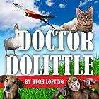 The Voyages of Doctor Dolittle Hörbuch von Hugh Lofting Gesprochen von: Julie Nagode