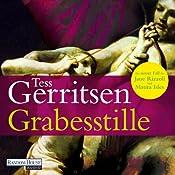 Grabesstille (Maura Isles / Jane Rizzoli 9) | Tess Gerritsen