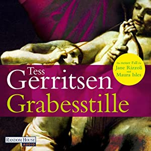 Grabesstille (Maura Isles / Jane Rizzoli 9) Hörbuch