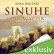 Sinuhe der Ägypter | [Mika Waltari]